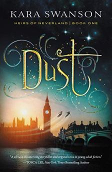 Dust (Heirs of Neverland Book 1) by [Kara Swanson]