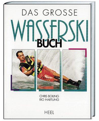 Das große Wasserski-Buch