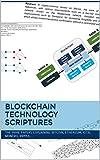 Blockchain Technology scriptures: The white papers explaining Bitcoin, Ethereum, IOTA, Monero, Ripple....