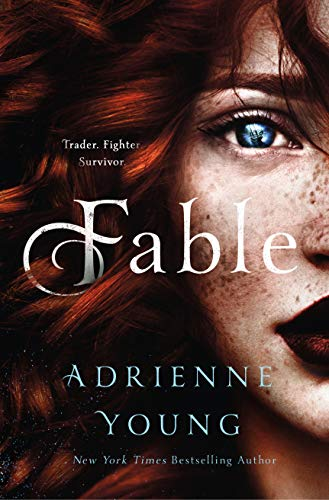 Fable: A Novel by [Adrienne Young]