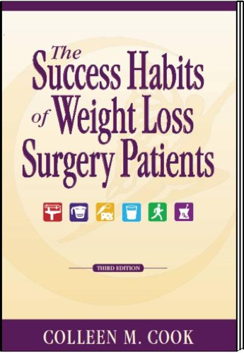 The Success Habits of Weight Loss Surgery Patients 3rd Edition 1