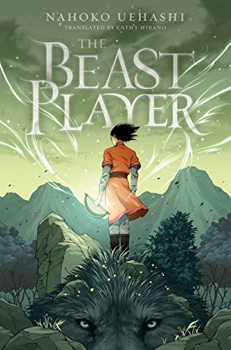 The Beast Player by [Nahoko Uehashi, Cathy Hirano] Healing