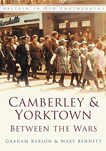 Camberley and Yorktown between the Wars