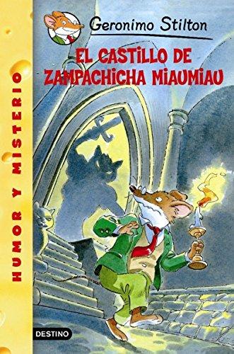 El castillo de Zampachicha Miaumiau: Geronimo Stilton 14