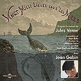 Vingt mille lieues sous les mers, d'après le roman de jules verne (Adaptation de jean...