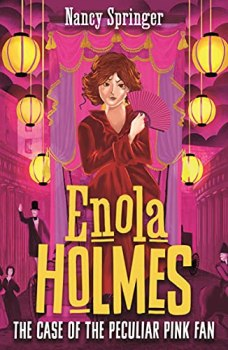 Enola Holmes 4: The Case of the Peculiar Pink Fan (English Edition)