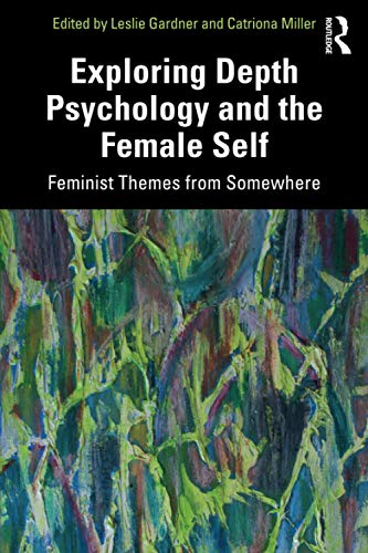 Exploring Depth Psychology and the Female Self
