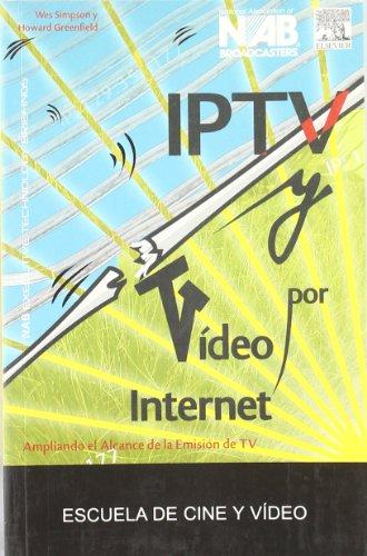 IPTV Y VIDEO POR INTERNET