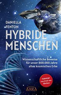 Danielle Fenton: Hybride Menschen