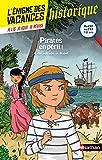L'énigme des vacances - Pirates en péril ! - Un roman-jeu pour réviser les principales...