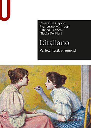 L'italiano. Variet, testi, strumenti