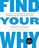 Find Your Why: A Practical Guide for Discovering Purpose for You and Your Team (Paperback)