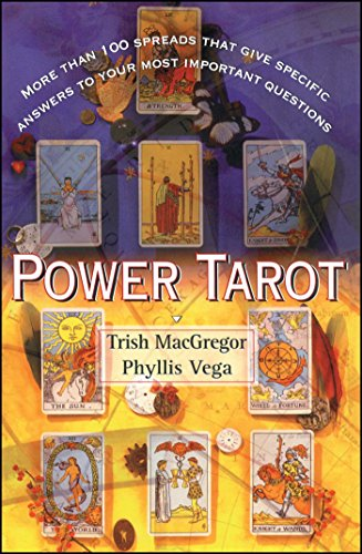 Power Tarot: More Than 100 Spreads That Give Specific...