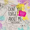JCPenney Presents: Don't You Forget About Me. The Covers