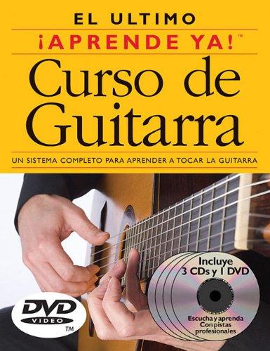 Aprende Ya! Curso de Guitarra: 3 Books/3 Cds/1 DVD Boxed Set [With 3 CDs and DVD]