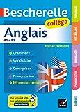 Bescherelle Anglais collège : grammaire, conjugaison, vocabulaire, prononciation (A1-B1)