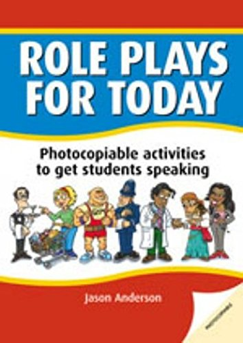 Role plays for today : Photocopiable activites to get students speaking: Photocopiable Activities to