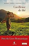 La cueilleuse de thé - Prix du livre Romantique 2017 (LITTERATURE GEN)
