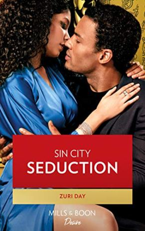 Sin City Seduction (Mills & Boon Desire) (Sin City Secrets, Book 3) by [Zuri Day]