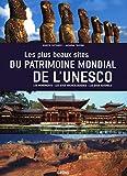 10. Les plus beaux Sites du Patrimoine mondial de l'UNESCO