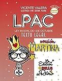 LPAC versión Martina: Ley 39/2015, de 1 de octubre, del Procedimiento Administrativo Común de las...