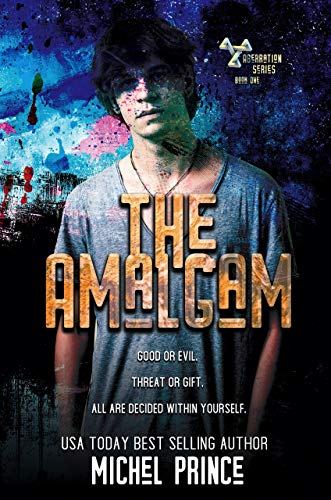 The Amalgam (The Aberration Book 1) by [Michel Prince]