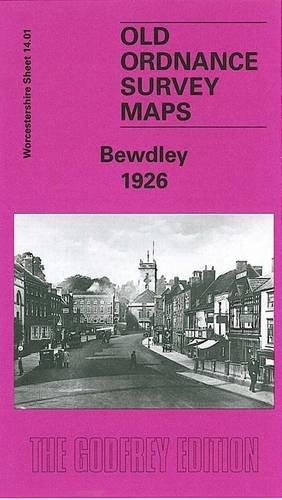 Bewdley 1926: Worcestershire Sheet 14.01 (Old Ordnance Survey Maps of Worcestershire)
