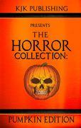 The Horror Collection: Pumpkin Edition by [Mark Lukens, J.C. Michael, Steven Stacy, Zoltán Komar, Kevin J. Kennedy]