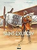 Saint-Exupéry - Tome 01: Le Seigneur des sables