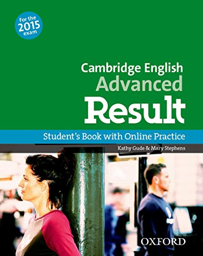 Cambridge English: Advanced Result: CAE Result Student's Book with Online Practice 2015 Edition (Cam