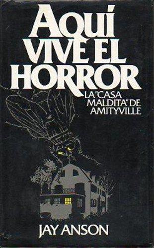 Aquí Vive El Horror. La...