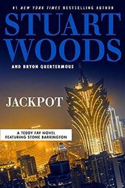 Jackpot (A Teddy Fay Novel Book 5) by [Stuart Woods, Bryon Quertermous]
