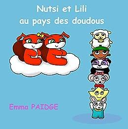 Nutsi et Lili au pays des doudous par [Emma Paidge]
