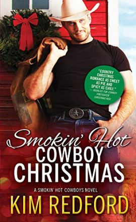 Smokin' Hot Cowboy Christmas (Smokin' Hot Cowboys Book 7) by [Kim Redford]