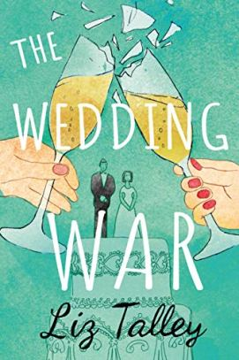 The Wedding War by [Liz Talley]