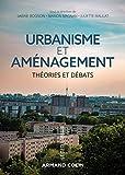 Urbanisme et aménagement - Théories et débats: Théories et débats
