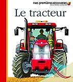 Le tracteur • Mes premières découvertes • de 3 à 6 ans