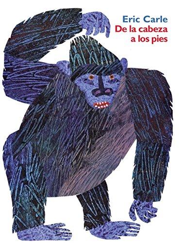 De la cabeza a los pies: From Head to Toe (Spanish edition)