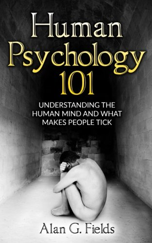 Human Psychology 101: Understanding The Human Mind And What...