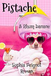 Pistache & Rhum banane par [Sophia Peignot]