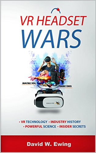 VR Headset Wars: The Future of Virtual Reality and The Battle That Defined a Generation (English Edition)