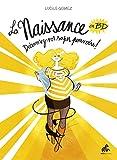 La Naissance en bandes dessinées - Tome I - Découvrez vos super pouvoirs !