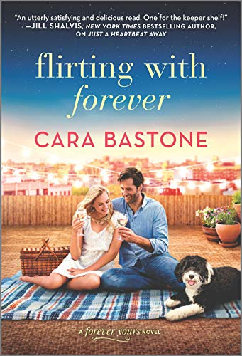 Flirting with Forever (Forever Yours Book 3) by [Cara Bastone]