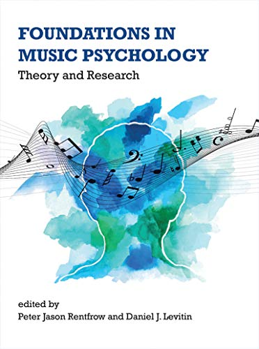 Foundations in Music Psychology: Theory and Research (The...