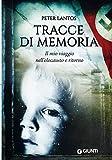 Tracce di memoria: Il mio viaggio nell'olocausto e ritorno
