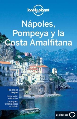 Nápoles, Pompeya y la Costa Amalfitana 1 (Guías de Región Lonely Planet)