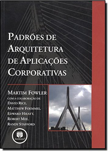Padroes De Arquitetura De Aplicacoes Corporativas