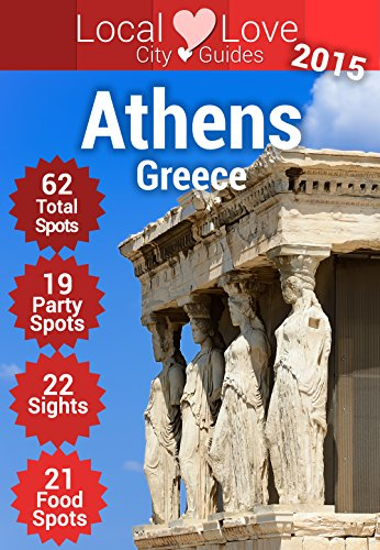 Athens Top 109 Spots: 2015 Travel Guide...