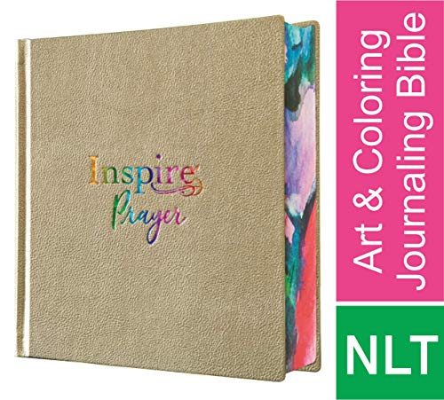 Inspire PRAYER Bible NLT (Hardcover LeatherLike, Metallic Champagne Gold): The Bible for Coloring & Creative Journaling