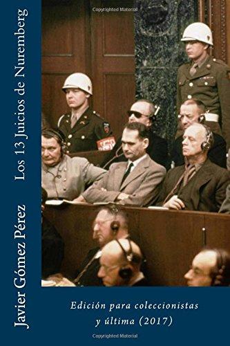 Los 13 Juicios de Nuremberg: Edición para coleccionistas y última (2017)